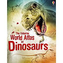 Buy The Usborne World Atlas Of Dinosaurs Book Online at johnlewis.com