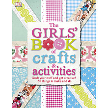 Buy The Girls' Book of Craft and Activities Online at johnlewis.com