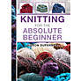 Buy Knitting For The Absolute Beginner Online at johnlewis.com