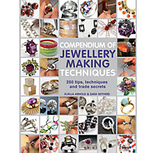 Buy Compendium Of Jewellery Making Techniques Book Online at johnlewis.com