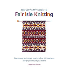 Buy The Very Easy Guide To Fair Isle Knitting Book Online at johnlewis.com