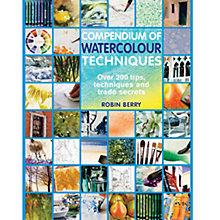 Buy Compendium Of Watercolour Techniques Online at johnlewis.com