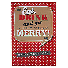 Buy Hotchpotch Eat Drink and Get Merry Christmas Card Online at johnlewis.com