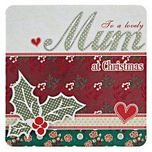 Buy Laura Darrington To a Lovely Mum Christmas Card Online at johnlewis.com