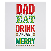 Buy Pigment Dad Eat Drink And be Merry Christmas Card Online at johnlewis.com