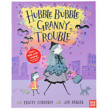 Buy Hubble Bubble Granny Trouble Book Online at johnlewis.com