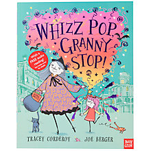 Buy Whizz Pop Granny Stop Book Online at johnlewis.com