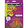 Horrible Science Violent Volcano