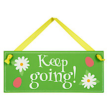Buy Keep Going Easter Egg Hunt Sign, Small Online at johnlewis.com