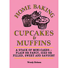Buy Home Baking Cupcakes and Muffins Book Online at johnlewis.com
