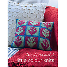 Buy Little Colour Knits by Dee Hardwicke Knitting Book Online at johnlewis.com