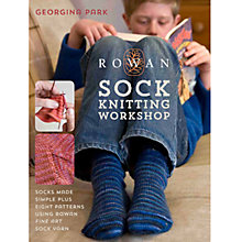 Buy Rowan Sock Knitting Workshop by Georgina Park Knitting Book Online at johnlewis.com