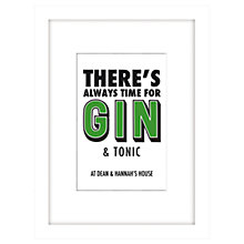 Buy Loveday Designs Personalised There's Always Time for Gin Framed Print, 40 x 30cm Online at johnlewis.com