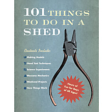 Buy House of Marbles 101 Things to do in a Shed Book Online at johnlewis.com