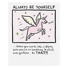 Buy Really Good Always Be Yourself Birthday Card Online at johnlewis.com