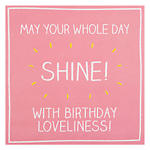 Buy Pigment Whole Day Shine Birthday Card Online at johnlewis.com