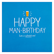 Buy Pigment Happy Man-birthday Card Online at johnlewis.com