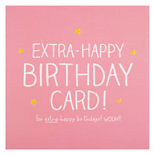 Buy Pigment Extra Happy Birthday Card Online at johnlewis.com