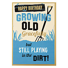 Buy Hotch Potch Growing Old Birthday Card Online at johnlewis.com