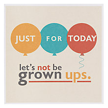 Buy Urban Graphic Let's Not Be Grown Up Greeting Card Online at johnlewis.com