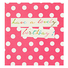 Buy Caroline Gardner Pink Dots Birthday Card Online at johnlewis.com