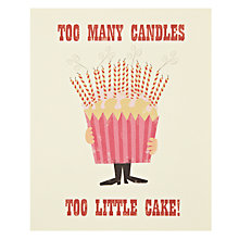 Buy Art File Too Many Candles Birthday Card Online at johnlewis.com