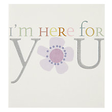 Buy Caroline Gardner I'm Here For You Thinking of You Card Online at johnlewis.com