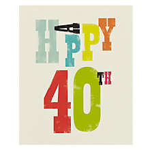 Buy Art File Happy 40th Birthday Card Online at johnlewis.com