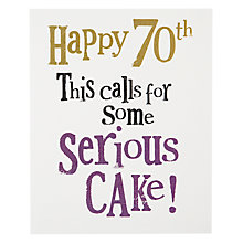 Buy Really Good Cake 70th Birthday Card Online at johnlewis.com