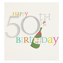 Buy Caroline Gardner Champers 50th Birthday Card Online at johnlewis.com