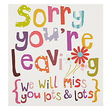 Buy Caroline Gardner Sorry You're Leaving Card Online at johnlewis.com
