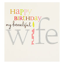 Buy Caroline Gardner To My Wife Birthday Card Online at johnlewis.com
