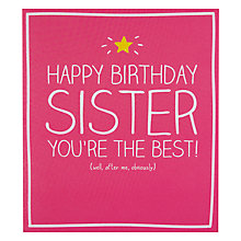 Buy Pigment Sister, You're the Best Birthday Card Online at johnlewis.com