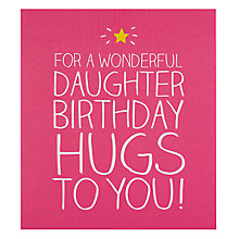 Buy Pigment Daughter Hugs Birthday Card Online at johnlewis.com