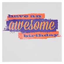 Buy Woodmansterne Awesome Birthday Card Online at johnlewis.com