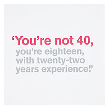 Buy Icon You're Not 40 Birthday Card Online at johnlewis.com