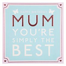 Buy Hotchpotch Best Mum Greeting Card Online at johnlewis.com