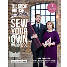 Buy The Great British Sewing Bee: Sew Your Own Wardrobe Book Online at johnlewis.com