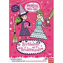 Buy Magical Mix-Ups: Birthday And Bridesmaids Book Online at johnlewis.com