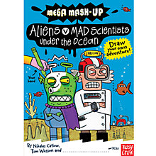 Buy Mega Mash-Up: Aliens V Mad Scientists Book Online at johnlewis.com