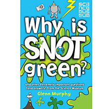 Buy Why Is Snot Green? Book Online at johnlewis.com