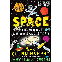 Buy Space The Whole Whizz-Bang Story Book Online at johnlewis.com