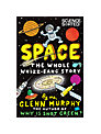 Space The Whole Whizz-Bang Story Book