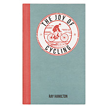 Buy Joy of Cycling Book by Ray Hamilton Online at johnlewis.com