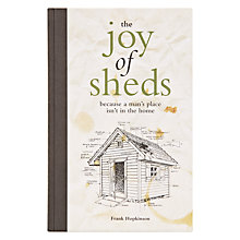 Buy The Joy of Sheds by Frank Hopkinson Online at johnlewis.com