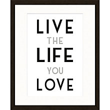 Buy East of India Live Life Love Framed Print, 53 x 43cm Online at johnlewis.com