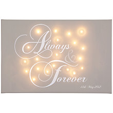 Buy Illuminated Canvas Personalised 'Always & Forever' LED Canvas, 60 x 40cm, Taupe Online at johnlewis.com