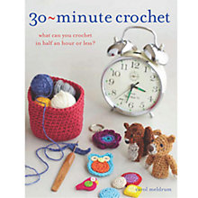 Buy 30-Minute Crochet Book Online at johnlewis.com