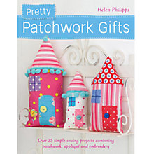 Buy Pretty Patchwork Gifts Book Online at johnlewis.com