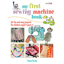 Buy My First Sewing Machine Book Online at johnlewis.com